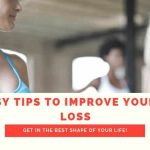 4 Easy Tips To Improve Your Fat Loss