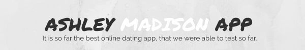 ashley madison app review: It is so far the best online dating app, that we were able to test so far.