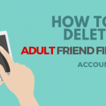 How to delete the Adult Friend Finder Account permanently