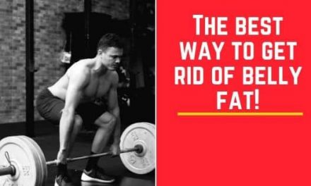 The best way to get rid of belly fat!