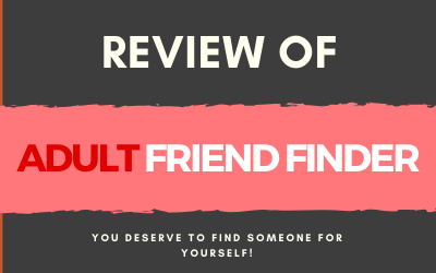 Adult Friend Finder Review 2020, is this the best dating site?