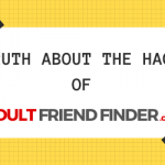 AdultFriendFinder got hacked, and over 412 million accounts are exposed