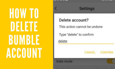 How To Delete Bumble Account easily & How To Snooze it!