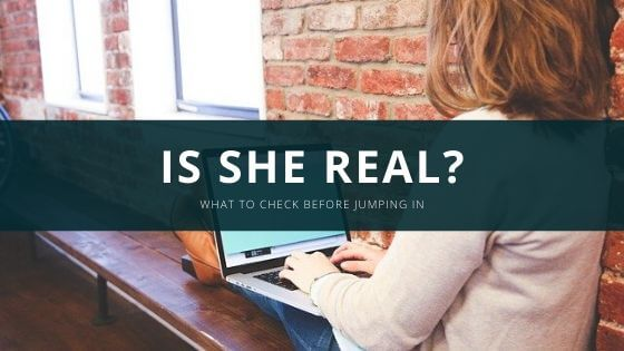 how to spot a fake dating profile? Are you wondering if she is real? Check our 9 quick tips to find out if she is real or not