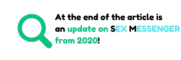 "Picture has white background, on the picture is magnifying glass and next to it is text: ""At the end of the article is an update on SEX MESSENGER from 2020!."""