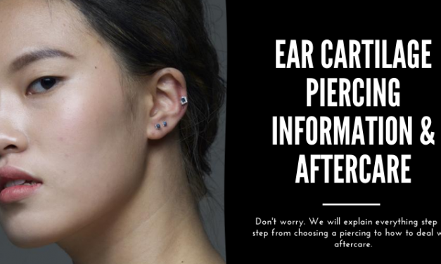 Ear Cartilage Piercing Information & Aftercare