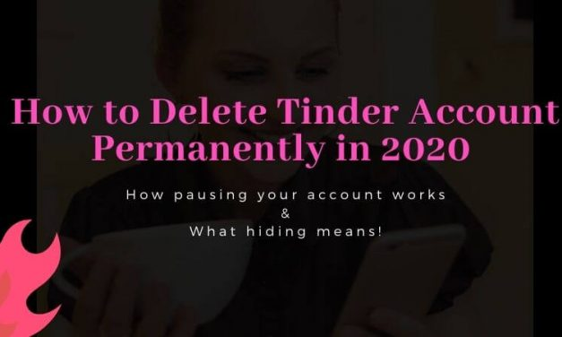How to Delete Tinder Account Permanently in 2020