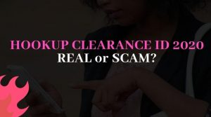 Hookup Clearance ID: Do you need one in 2021? | Is it free?