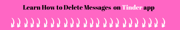 how to delete messages on tinde app