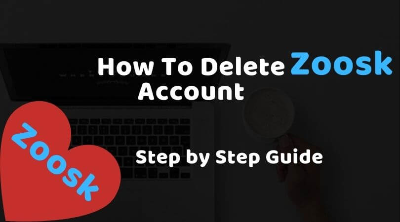how to delete zoosk account step by step guide