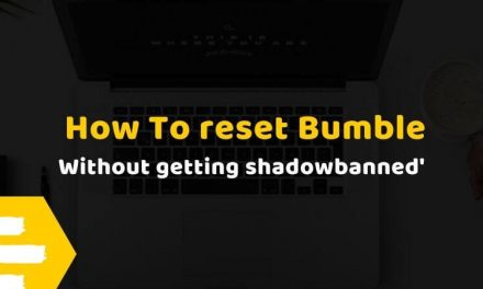 How To Reset Bumble [Get 100s of New Matches!]