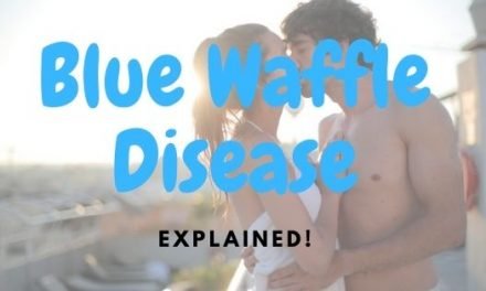 Blue waffle Disease EXPLAINED! 2020 Overview!